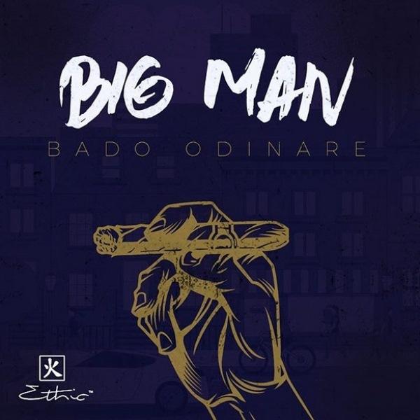 big man Bado odinare by EThic Album Cover
